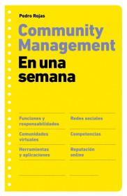 Community management en una semana. Pedro Rojas. El bolso amarillo