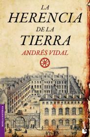 La herencia de la tierra. Andrés Vidal. El bolso amarillo