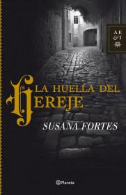 La huella del hereje. Susana Fortes. El bolso amarillo