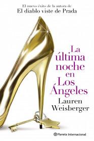 La última noche en Los Ángeles. Lauren Weisberger. El bolso amarillo