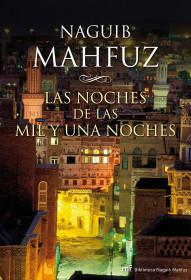 Las noches de las mil y una noches. Naguib Mahfuz. El bolso amarillo