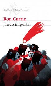 ¡Todo importa! Ron Currie. El bolso amarillo